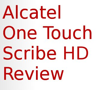 Alcatel One Touch Scribe Text Image